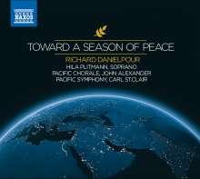 Richard Danielpour (geb. 1956): Toward a Season of Peace, CD