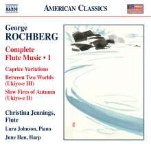 George Rochberg (1918-2005): Sämtliche Werke mit Flöte Vol.1, CD