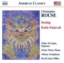 Christopher Rouse (1949-2019): Seeing für Klavier & Orchester, CD