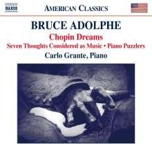 Bruce Adolphe (geb. 1955): Chopin Dreams, CD
