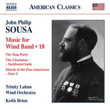 John Philip Sousa (1854-1932): Music for Wind Band Vol.18, CD