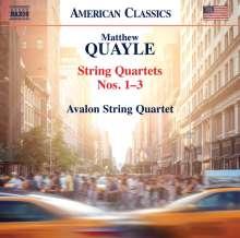Matthew Quayle (geb. 1976): Streichquartette Nr.1-3, CD