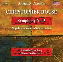 Christopher Rouse (1949-2019): Symphonie Nr.5, CD
