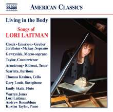 "Lori Laitman (geb. 1955): Lieder ""Living in the Body"", 2 CDs"