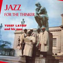 Yusef Lateef (1920-2013): Jazz For The Thinker (Limited-Edition), LP
