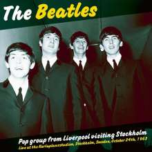 The Beatles: Pop Group From Liverpool Visiting Stockholm - Live (Limited-Edition), LP