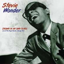 Stevie Wonder (geb. 1950): Drown In My Own Tears: Live At The Regal Theater, Chicago 1962, LP