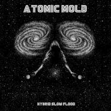 Atomic Mold: Hybrid Slow Flood, LP