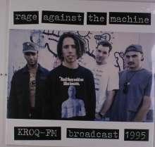 Rage Against The Machine: KROQ-FM Broadcast 1995, LP