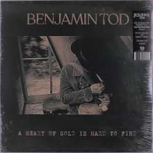 Benjamin Tod: Heart Of Gold Is Hard To Find, LP