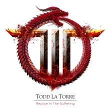 Todd La Torre: Rejoicing In The Suffering, CD
