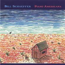 Bill Schaeffer: Piano Americana, CD