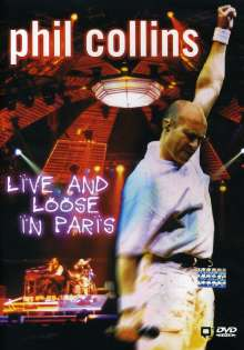 Phil Collins: Live And Loose In Paris, DVD