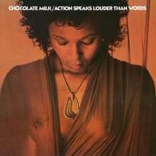 Chocolate Milk: Action Speaks Louder Than Words, LP