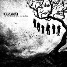 Czar: No One Is Alone If No One Is Alive, CD