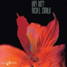 Michel Camilo (geb. 1954): Why Not? (remastered), LP