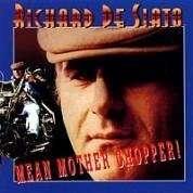 Richard De Siato: Mean Mother Chopper!, CD