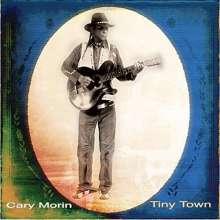 Cary Morin: Tiny Town, CD
