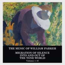 William Parker (geb. 1952): Migration Of Silence Into And Out Of The Tone World (Volumes 1 - 10), 10 CDs