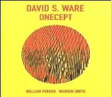 David S. Ware (1949-2012): Onecept, CD