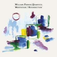 William Parker (geb. 1952): Meditation / Resurrection, 2 CDs