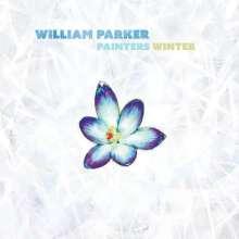 William Parker (geb. 1952): Painters Winter (180g), LP