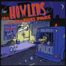 Howlers: Howlers Versus The Blues Polic, CD