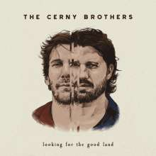 Cerny Brothers: Looking For The Good Land, CD