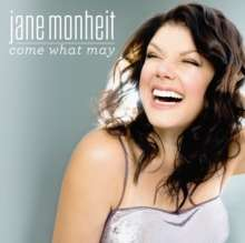 Jane Monheit (geb. 1977): Come What May, CD