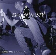 Dag Nasty: Dag With Shawn, CD