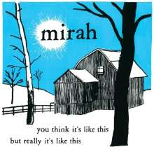 Mirah: You Think It's Like This But Really It's Like This (Reissue) (remastered) (Limited Edition) (Colored Vinyl), 2 LPs