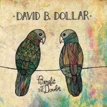 David B. Dollar: Benefit Of The Doubt, CD