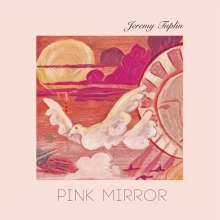 Jeremy Tuplin: Pink Mirror, LP