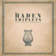 The Haden Triplets: The Family Songbook (180g), 2 LPs