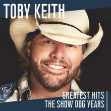 Toby Keith: Greatest Hits: The Show Dog Years, CD