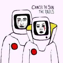 The Rails: Cancel The Sun, CD