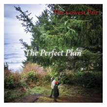 The Lowest Pair: Perfect Plan, CD
