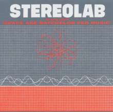 """Stereolab: The Groop Played """"Space Age Bachelor Pad Music"""", LP"""