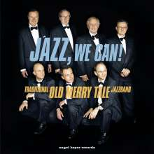 Old Merry Tale Jazzband: Jazz, We Can!, CD