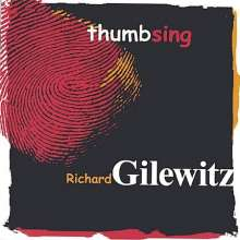 Richard Gilewitz: Thumbsing, CD