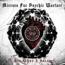 Mirrors For Psychic Warfare: I See What I Became (Red Vinyl), LP