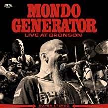 Mondo Generator: Live At Bronson, CD
