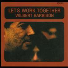 Wilbert Harrison: Let's Work Together (Expanded Edition), CD
