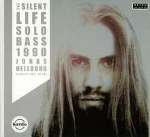 Jonas Hellborg: The Silent Life / Solo Bass 1990, CD