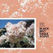 Black Belt Eagle Scout: Mother Of My Children, CD