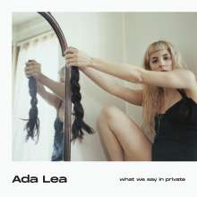 Ada Lea: What We Say In Private, CD