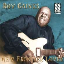 Roy Gaines: New Frontier Love, CD