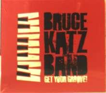 Bruce Katz (geb. 1952): Get Your Groove, CD