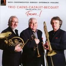 Trio Caens-Cazalet-Becquet - Encore!, CD