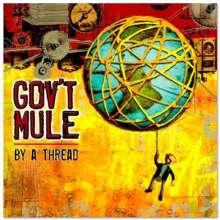 Gov't Mule: By A Thread (180g) (Orange Vinyl), 2 LPs
